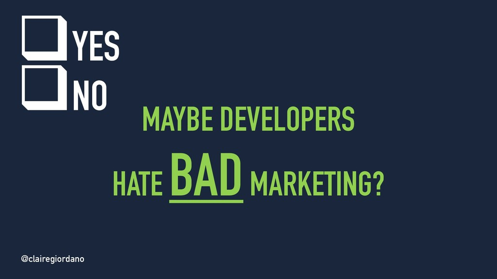 @clairegiordano MAYBE DEVELOPERS HATE BADMARKET...