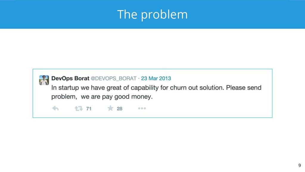 The problem 9