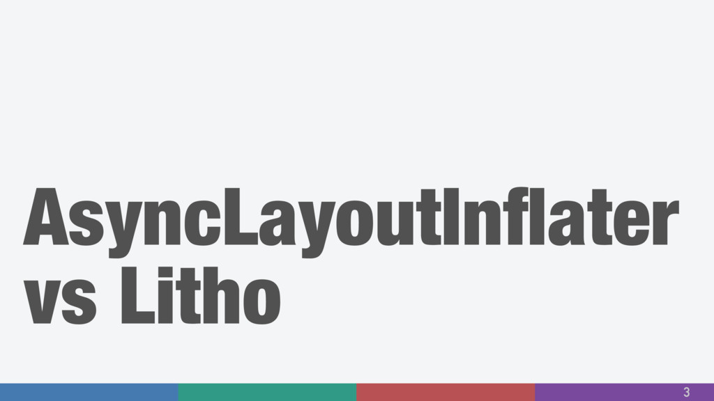 AsyncLayoutInflater vs Litho 3