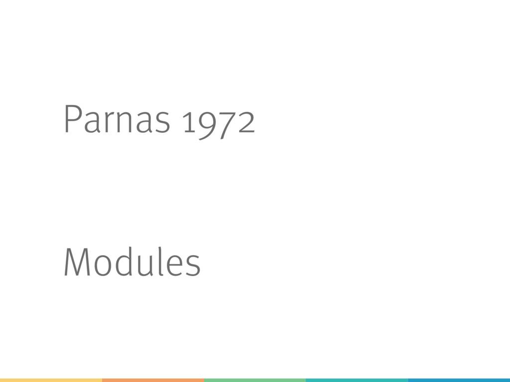 Parnas 1972 Modules