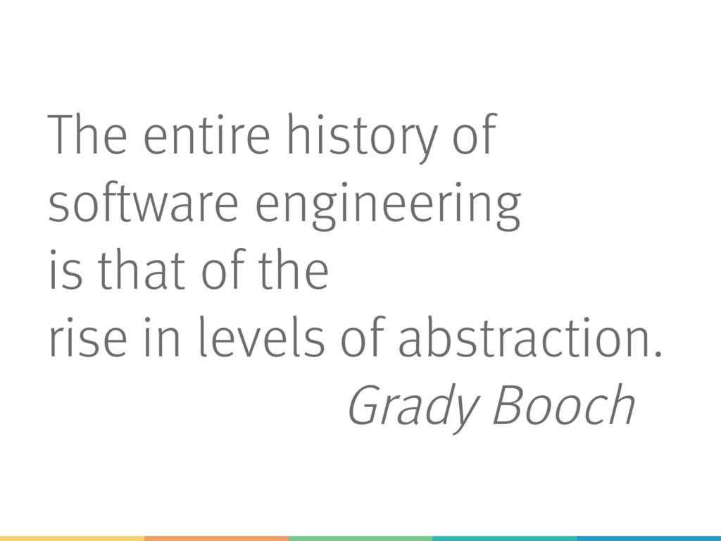 The entire history of software engineering is t...