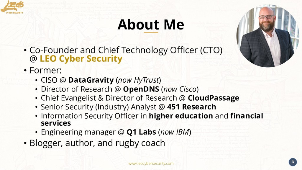 www.leocybersecurity.com 3 About Me • Co-Founde...