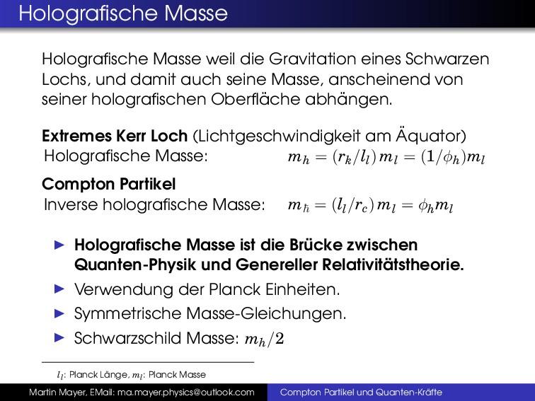 Holografische Masse Holografische Masse weil die ...