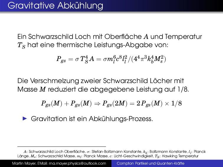 Gravitative Abk¨ uhlung Ein Schwarzschild Loch ...