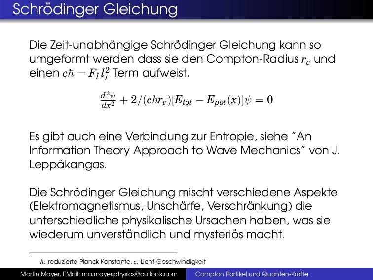 Schr¨ odinger Gleichung Die Zeit-unabh ¨ angige...