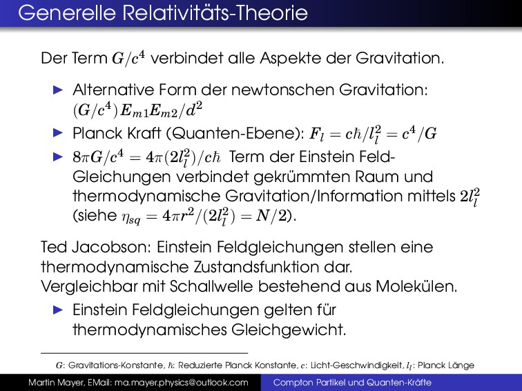 Generelle Relativit ¨ ats-Theorie Der Term G/c4...