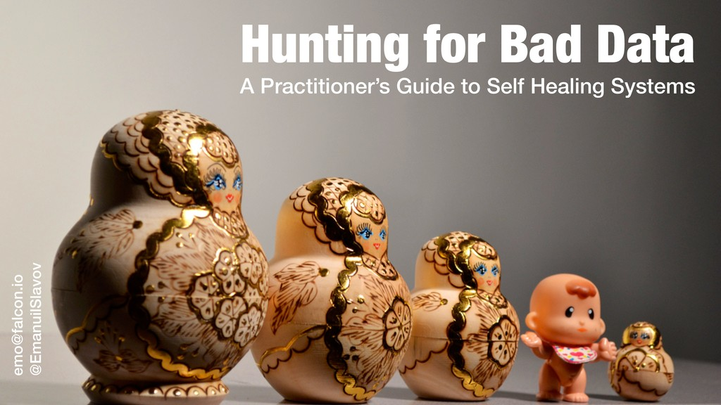 Hunting for Bad Data A Practitioner's Guide to ...