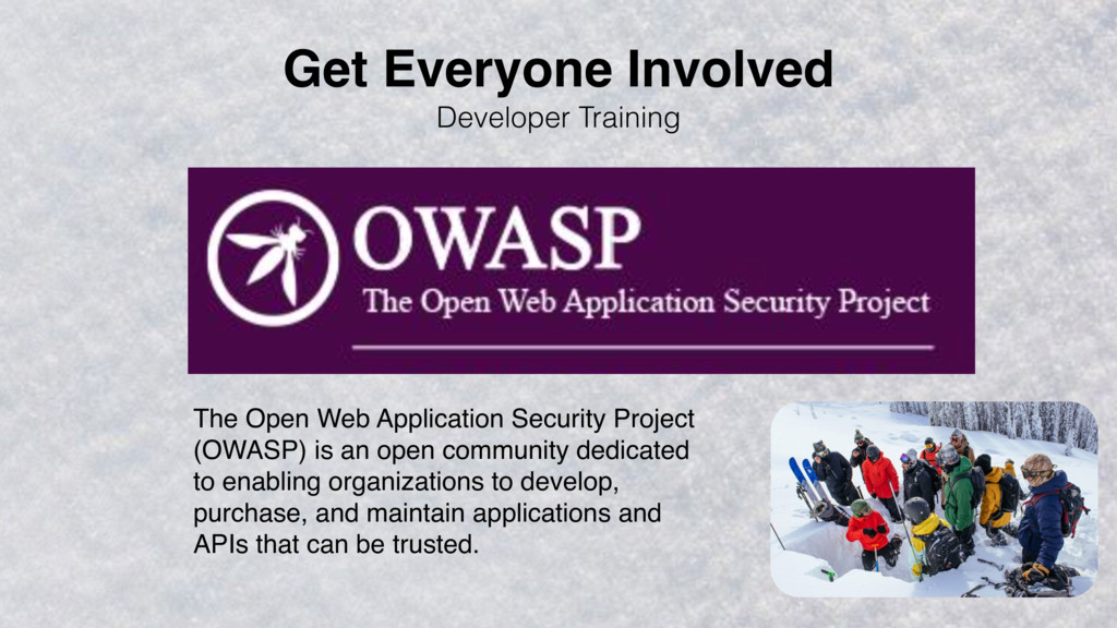 Developer Training The Open Web Application Sec...