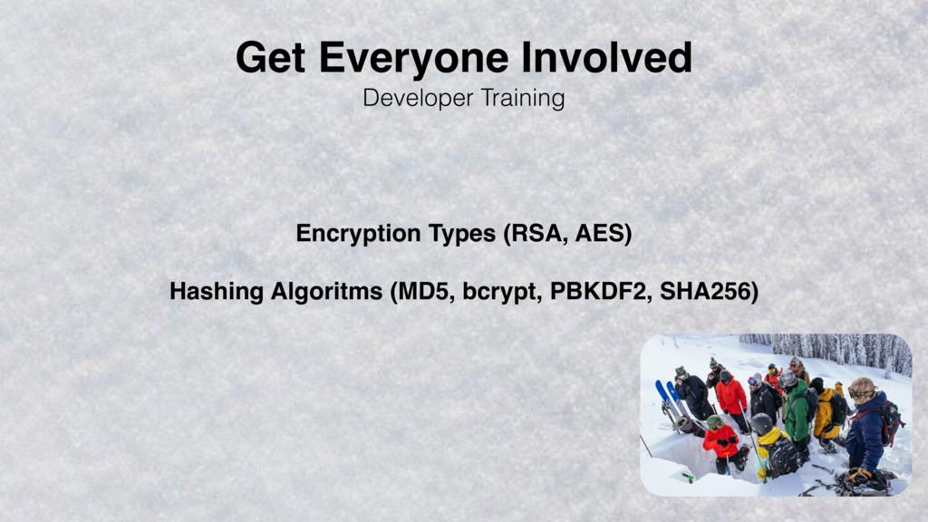 Developer Training Encryption Types (RSA, AES) ...