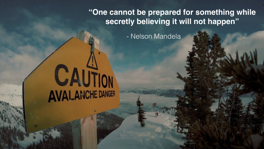 """One cannot be prepared for something while sec..."
