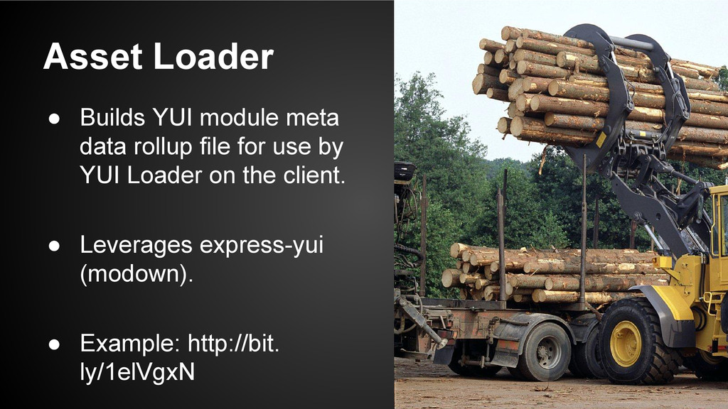 Asset Loader ● Builds YUI module meta data roll...