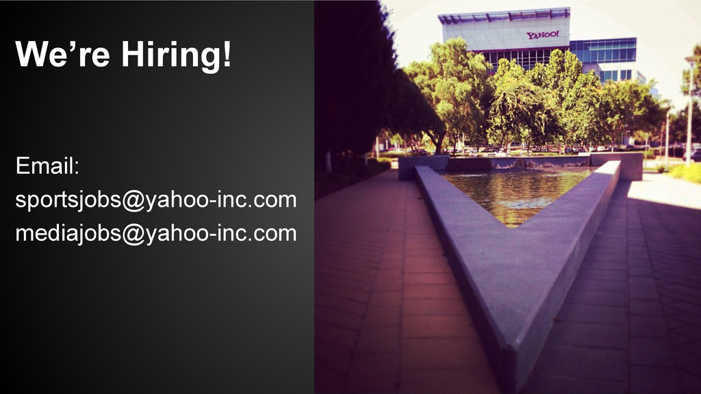 We're Hiring! Email: sportsjobs@yahoo-inc.com m...