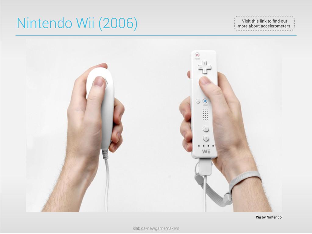 klab.ca/newgamemakers Nintendo Wii (2006) Wii b...