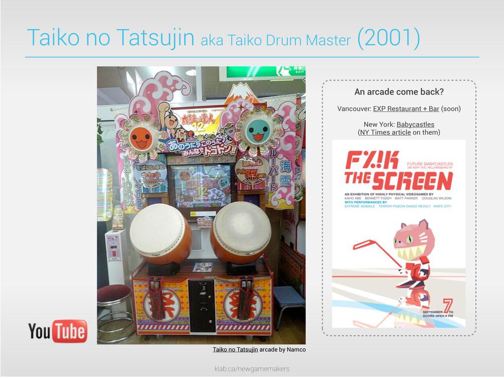 klab.ca/newgamemakers Taiko no Tatsujin aka Tai...