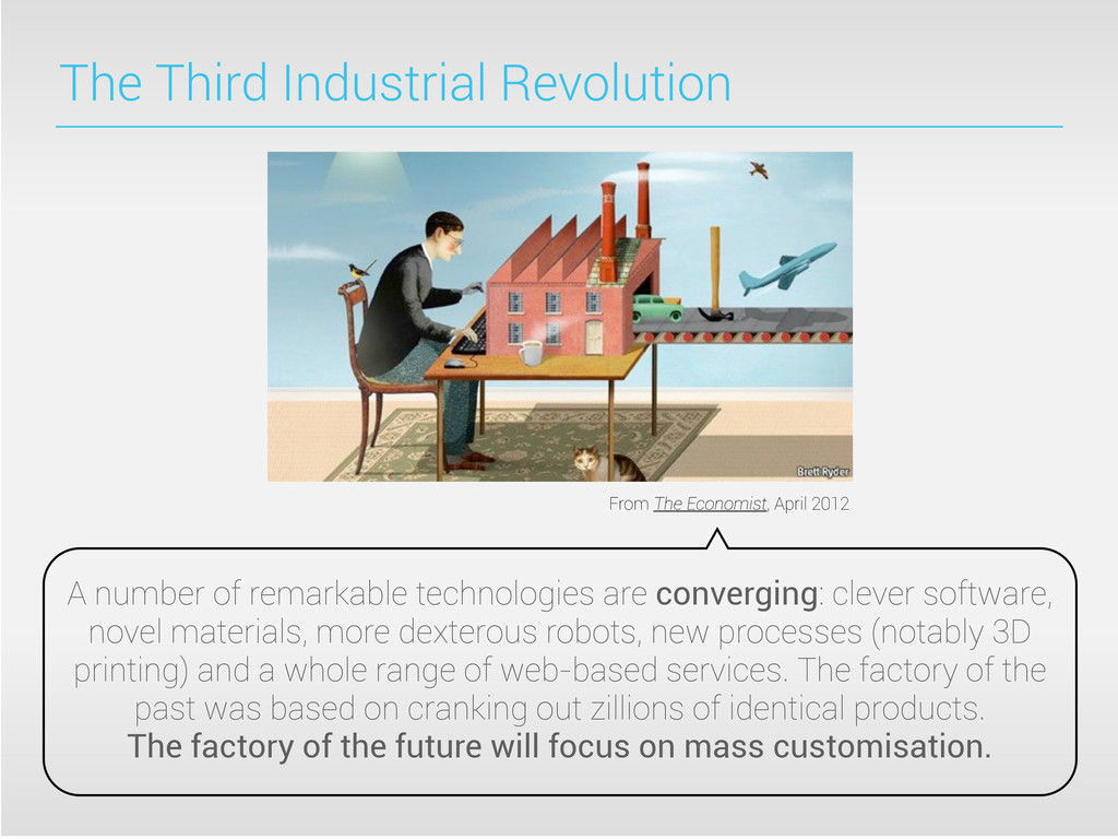 The Third Industrial Revolution From The Econom...