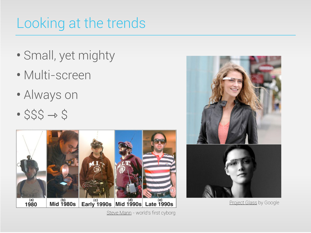 Looking at the trends • Small, yet mighty • Mul...