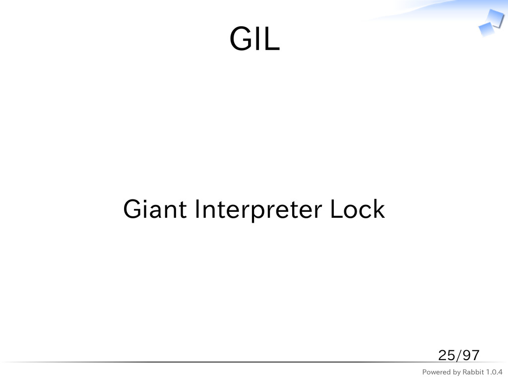 Powered by Rabbit 1.0.4 GIL Giant Interpreter L...
