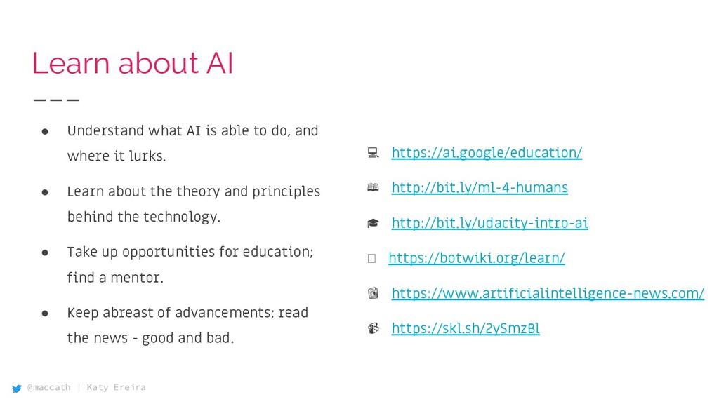 @maccath | Katy Ereira Learn about AI ● Underst...