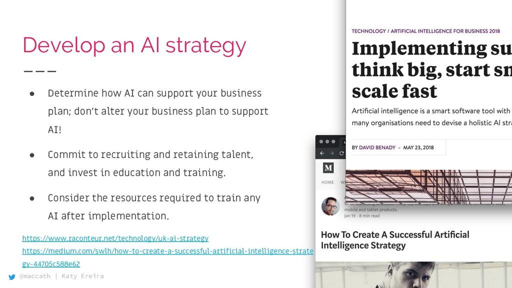 @maccath | Katy Ereira Develop an AI strategy ●...