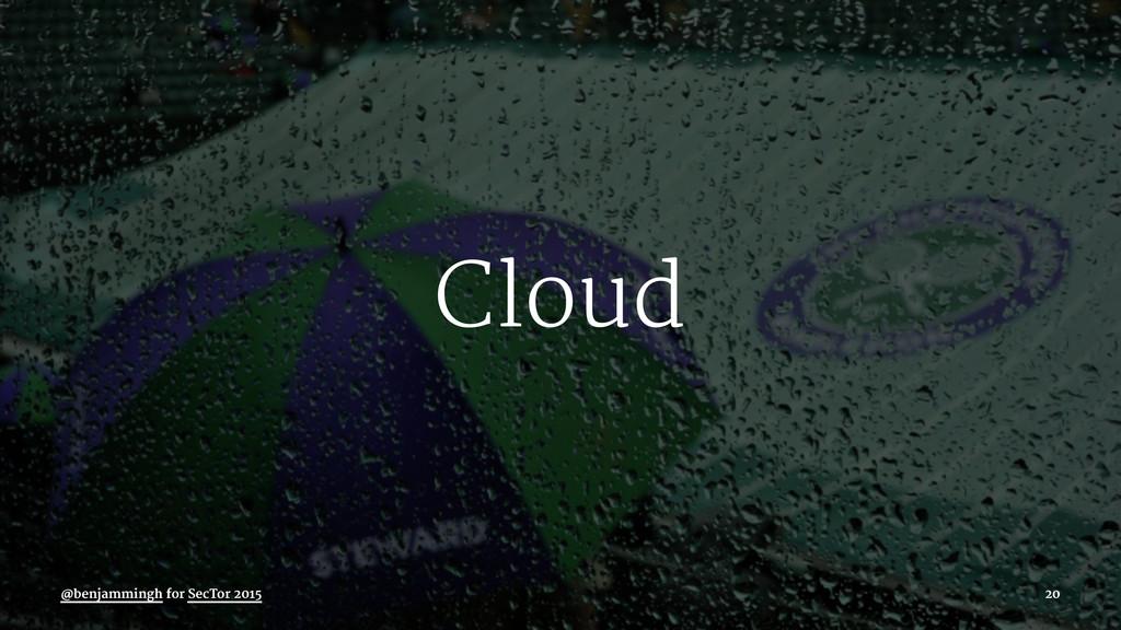 Cloud @benjammingh for SecTor 2015 20