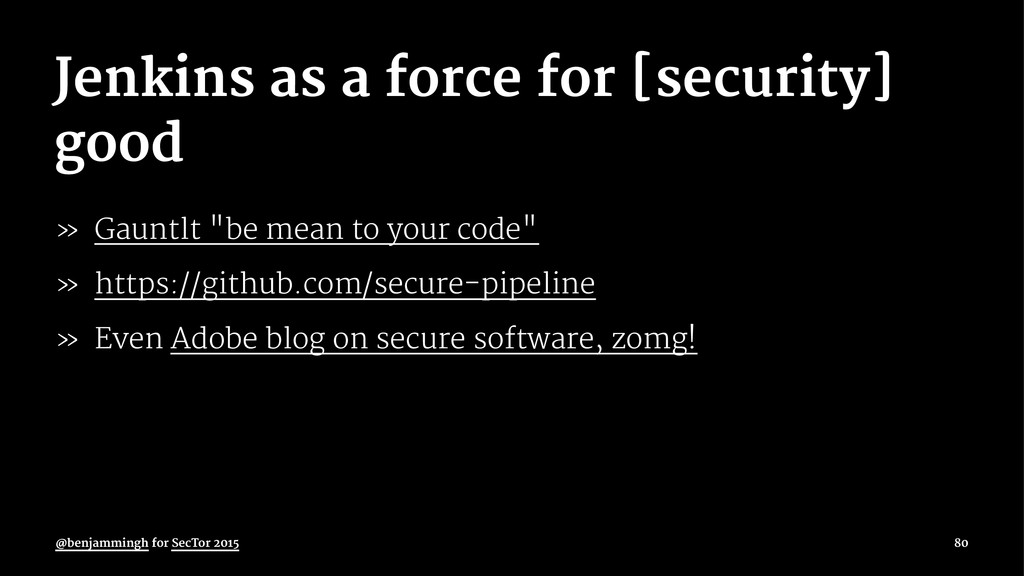 Jenkins as a force for [security] good » Gauntl...