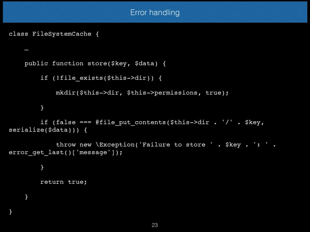 class FileSystemCache { … public function store...