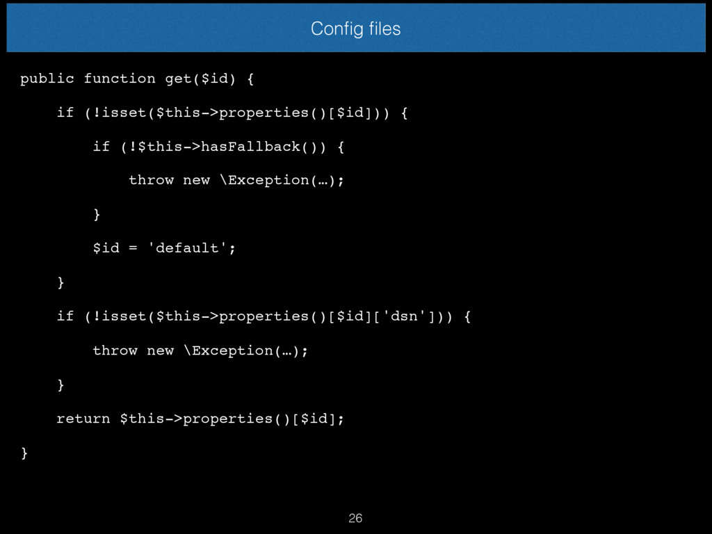 Config files public function get($id) { if (!isse...