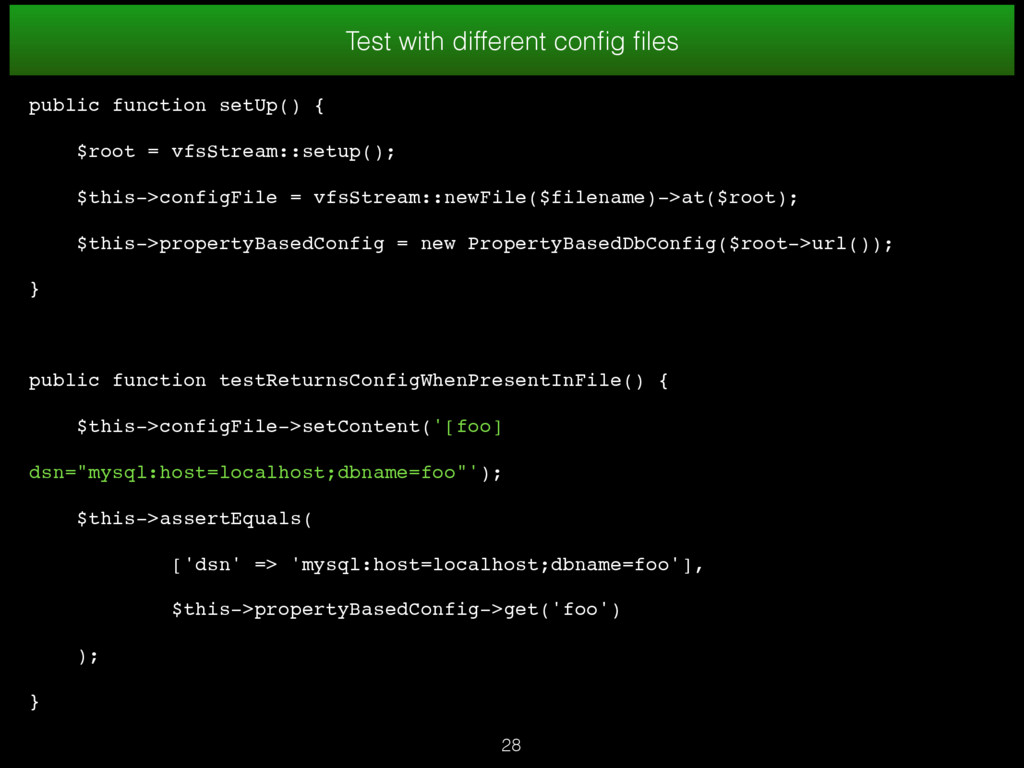 Test with different config files public function ...