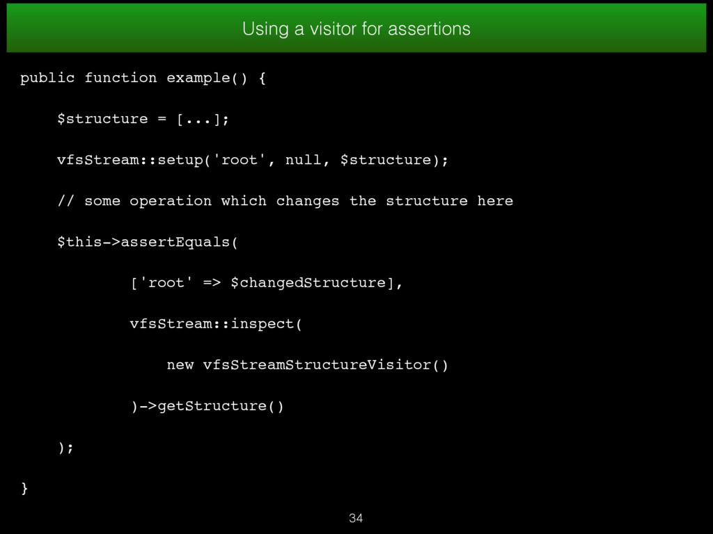 34 Using a visitor for assertions public functi...