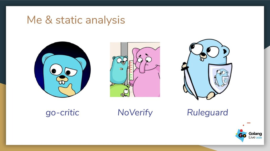 Me & static analysis go-critic NoVerify Rulegua...