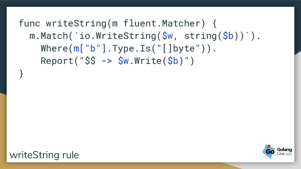 func writeString(m fluent.Matcher) { m.Match(`i...