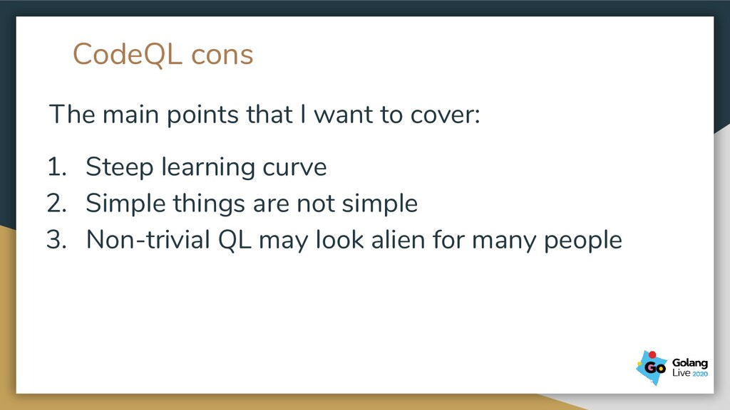 CodeQL cons The main points that I want to cove...
