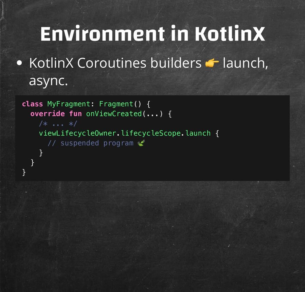 Environment in KotlinX KotlinX Coroutines build...