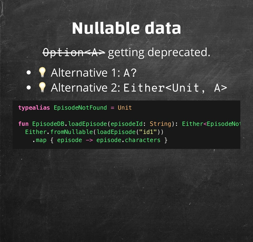 Nullable data Option<A> getting deprecated.  Al...