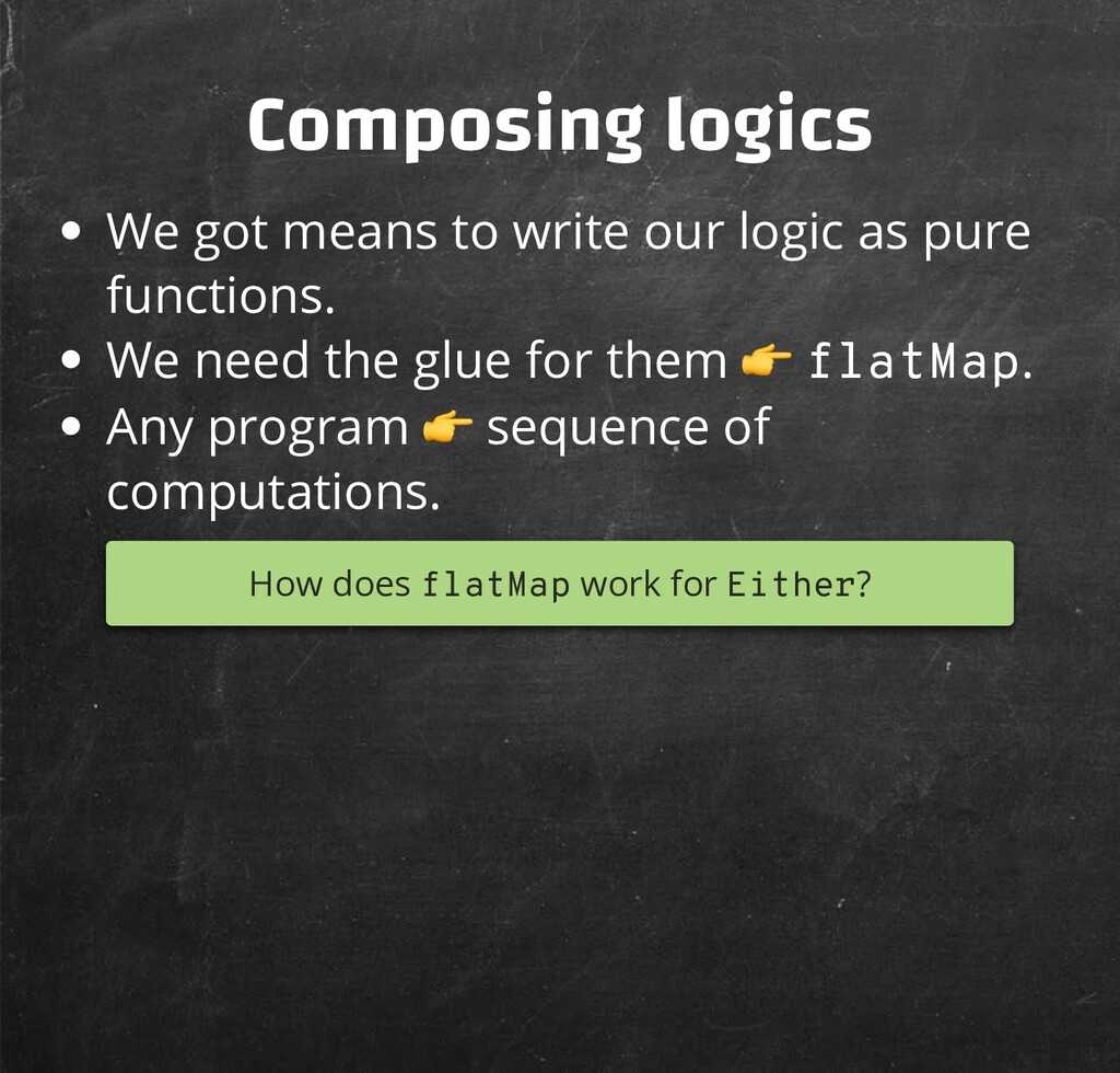 Composing logics We got means to write our logi...