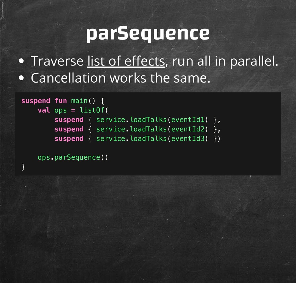 parSequence Traverse list of e ects, run all in...