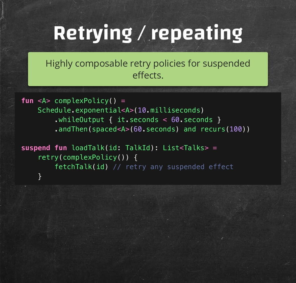 Retrying / repeating Highly composable retry po...