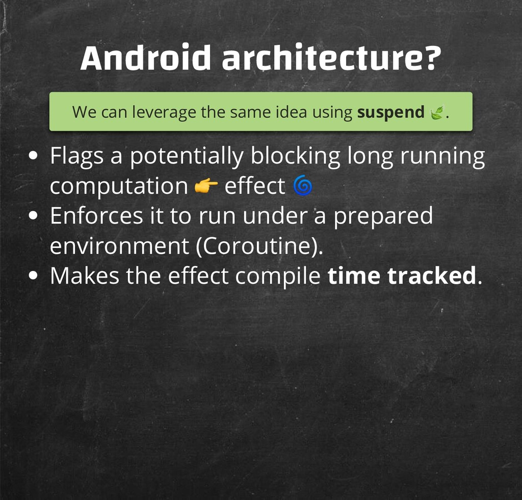 Android architecture? We can leverage the same ...