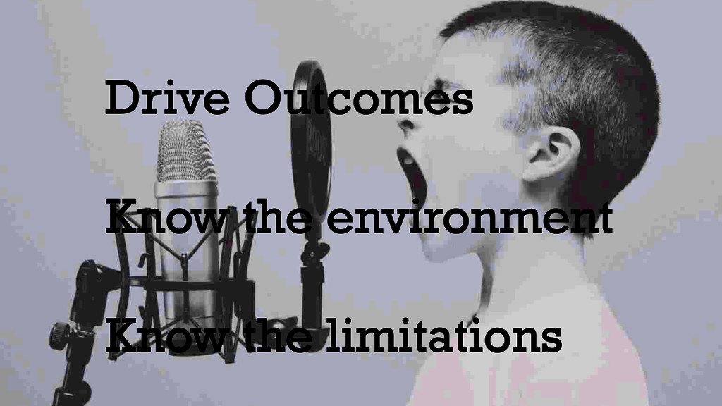 Drive Outcomes Know the environment Know the li...