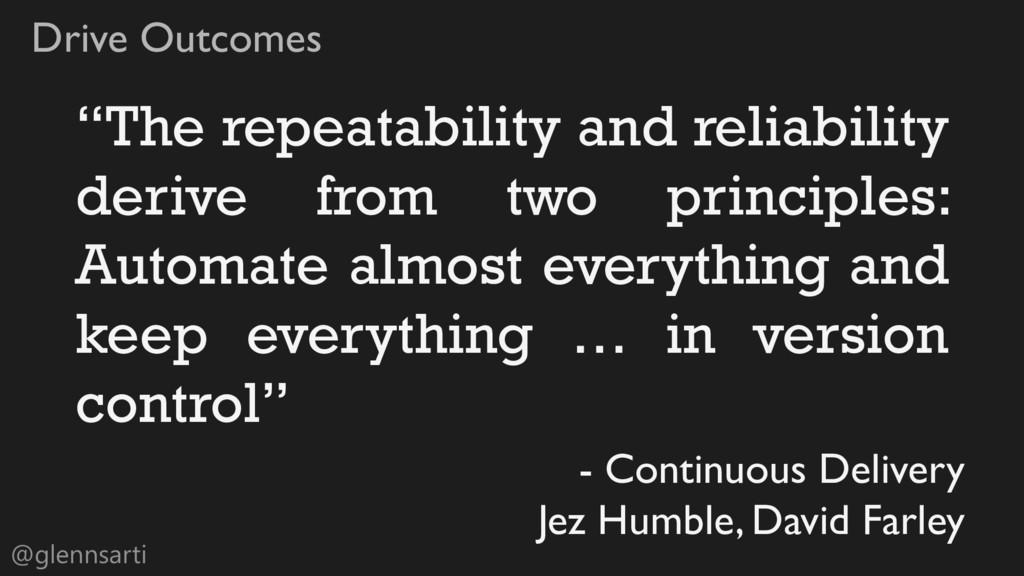 """@glennsarti Drive Outcomes """"The repeatability a..."""