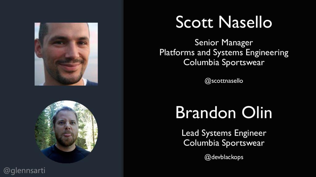 @glennsarti Scott Nasello Senior Manager Platfo...