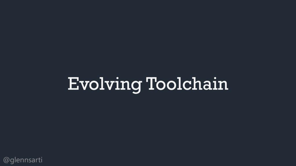 @glennsarti Evolving Toolchain