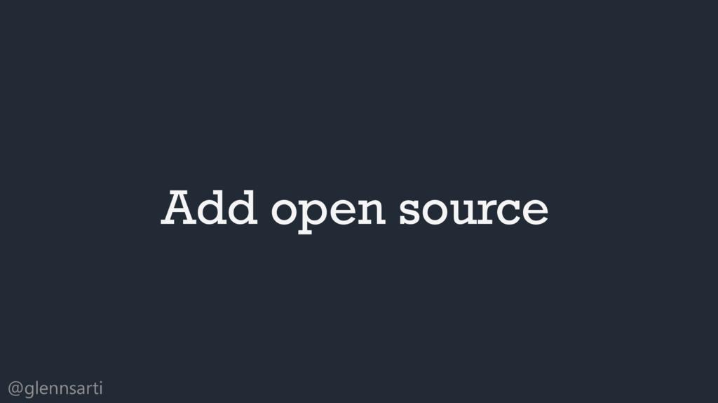 @glennsarti Add open source