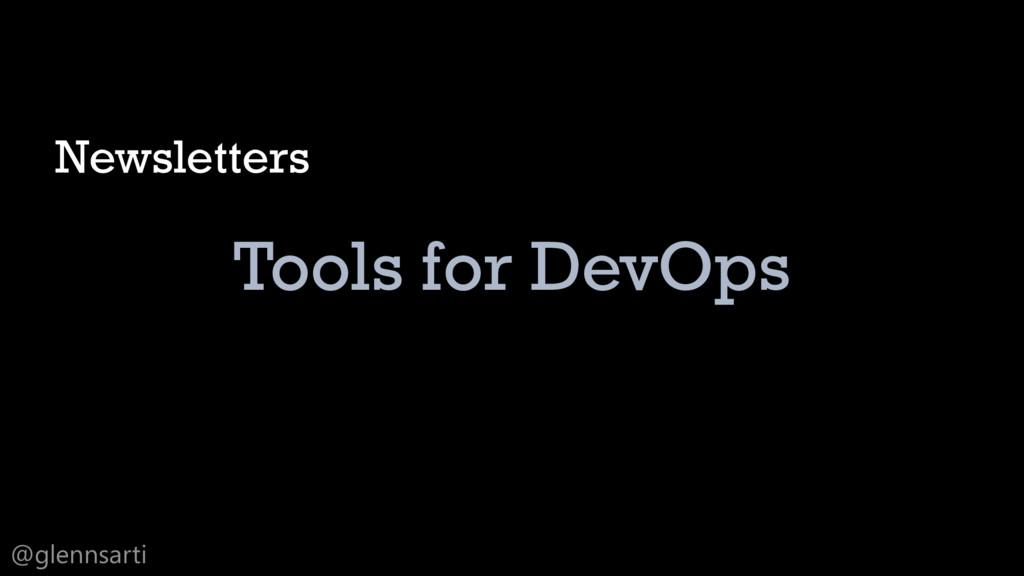 @glennsarti Tools for DevOps Newsletters