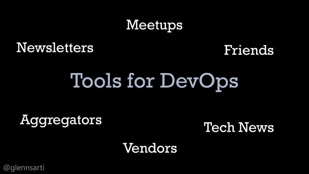 @glennsarti Tools for DevOps Newsletters Aggreg...