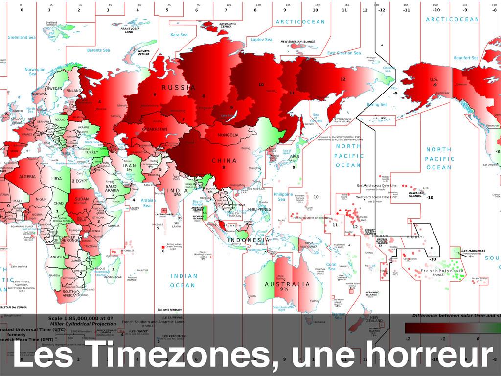 Les Timezones, une horreur