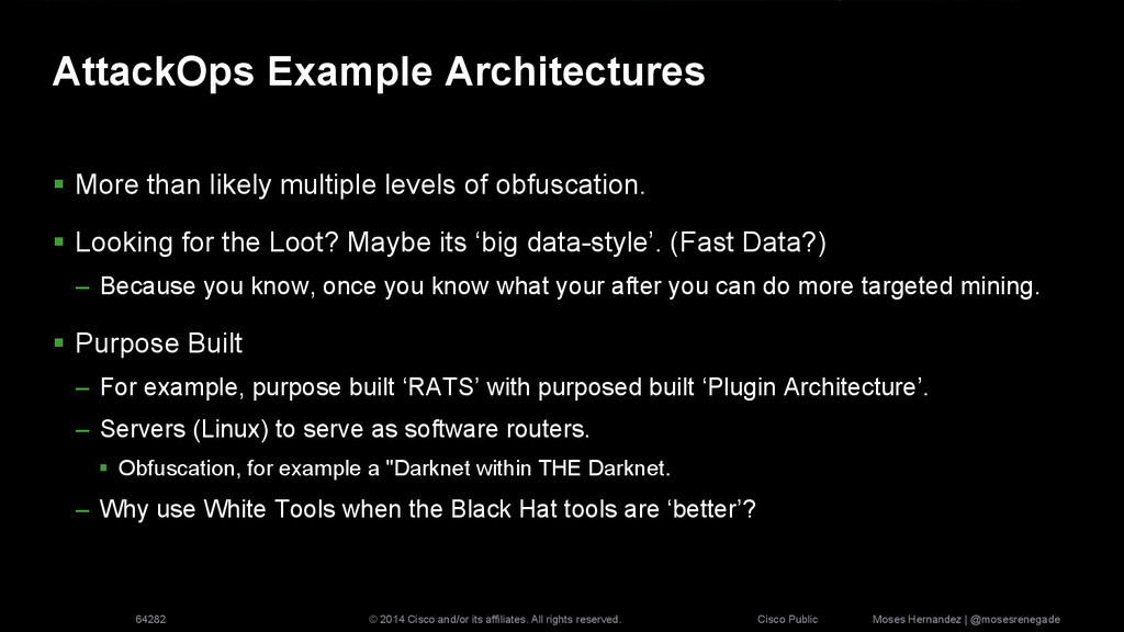 AttackOps Example Architectures §  More than l...
