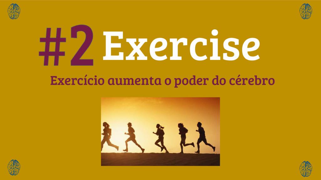 Exercício aumenta o poder do cérebro Exercise