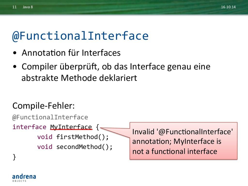 @FunctionalInterface  • AnnotaDon für ...