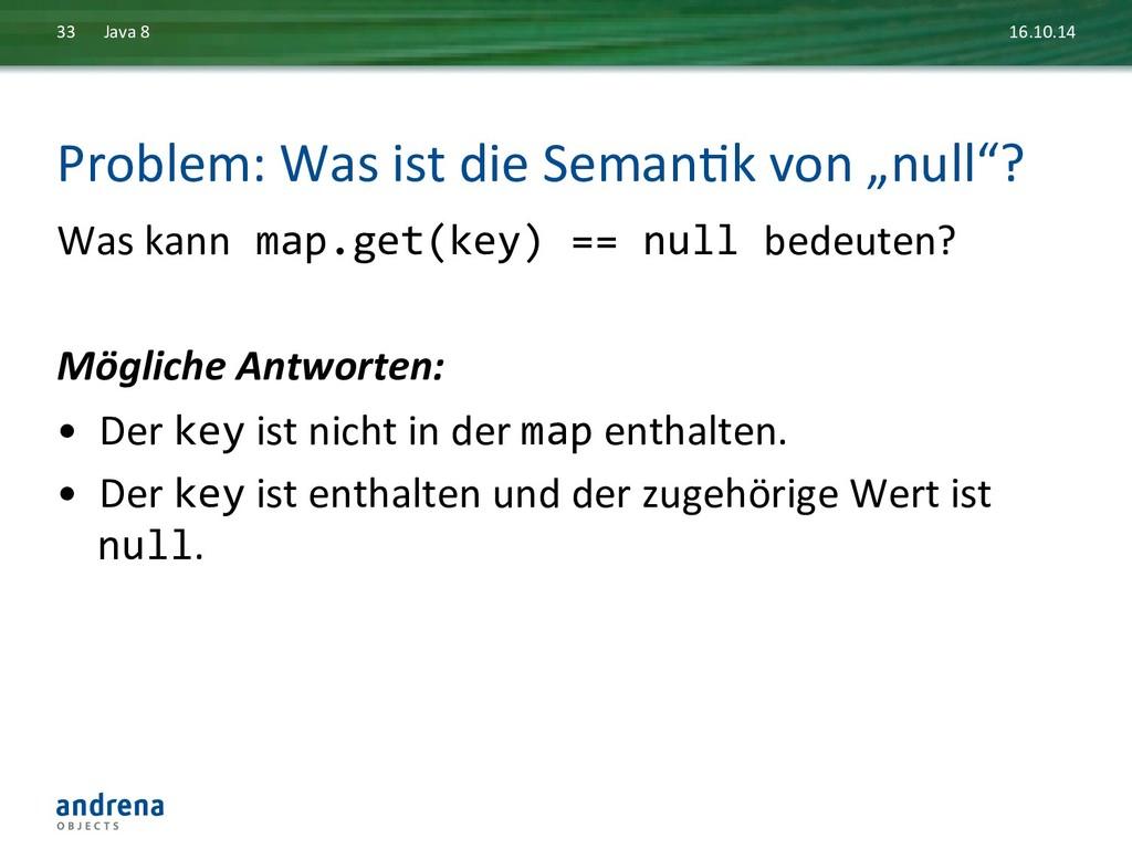 Problem: Was ist die SemanDk von...